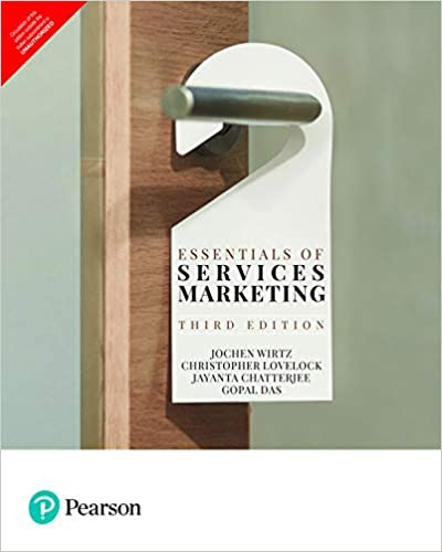 Essentials of Services Marketing, 3rd ed. adaptation for the Indian subcontinent