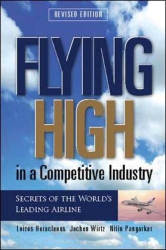 Flying High in A Competitive Industry_Secrets of the World's Leading Airline